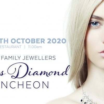 SOLD OUT // Hogans Family Jewellers Ladies Diamond Luncheon 2020