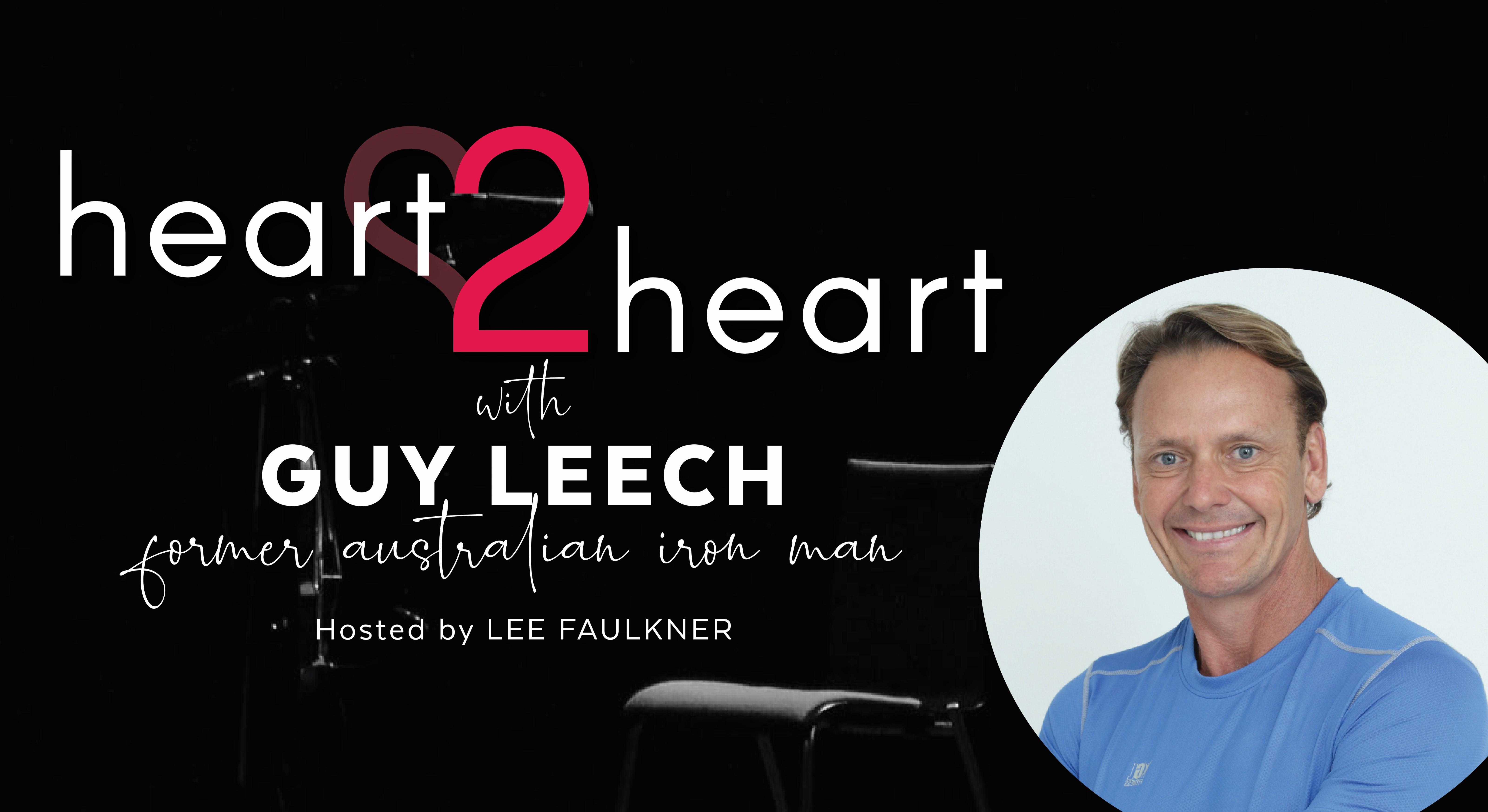 Heart 2 Heart with Guy Leech
