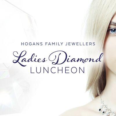 Hogans Family Jewellers Ladies Diamond Luncheon 2021