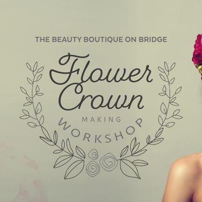 The Beauty Boutique on Bridge Flower Crown Making Workshops 2021